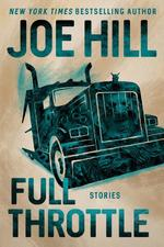 Full Throttle - joe hill (ISBN 9780062970190)