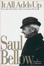 It All Adds Up - Saul Bellow (ISBN 9780670853311)