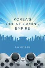 Korea's Online Gaming Empire - Dal Yong Jin (ISBN 9780262014762)