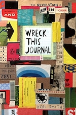 Wreck this journal 10th anniversary ed.: now in color - keri smith (ISBN 9780143131663)
