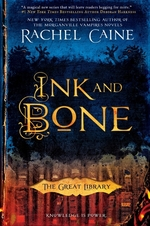 Ink and bone - rachel caine (ISBN 9780451473134)