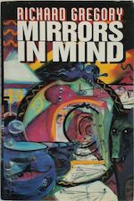 Mirrors in Mind - Richard Langton Gregory, Professor Of Neuropsychology Department Of Experimental Psychology Richard L Gregory (ISBN 9780716745112)