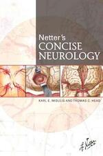 Netter's Concise Neurology - Karl Misulis (ISBN 9781929007899)