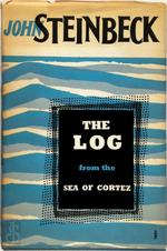 The Log from the Sea of Cortez. The Narrative Portion of the Book Sea of Cortez, with a Profile