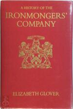 A History Of The Ironmongers' Company