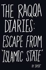 Raqqa Diaries - (ISBN 9781786330536)
