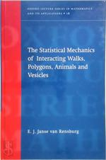 The Statistical Mechanics of Interacting Walks, Polygons, Animals and Vesicles - E. J. Janse van Rensburg (ISBN 9780198505617)