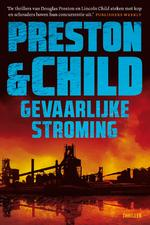 Gevaarlijke stroming - Preston & Child (ISBN 9789024590018)