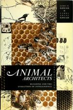 Animal Architects - James L. Gould, Carol Grant Gould (ISBN 9780465027828)
