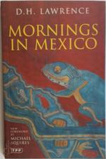 Mornings in Mexico - D H Lawrence (ISBN 9781845118686)