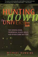 Hunting Down The Universe - Michael Hawkins (ISBN 9780738200378)