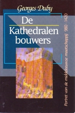 De kathedralenbouwers - Georges Duby (ISBN 978905157134)