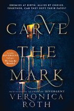 Carve the mark - veronica roth (ISBN 9780062348647)