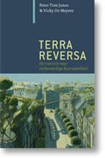 Terra Reversa - P.T. Jones, Peter Tom Jones, Vicky De Meyere, Vicky De Meyere (ISBN 9789062244997)