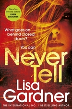 Never tell - lisa gardner (ISBN 9781780897738)