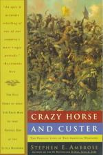 Crazy Horse and Custer - Stephen E. Ambrose (ISBN 9780385479660)