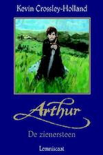 Arthur - Kevin Crossley-Holland (ISBN 9789056373702)