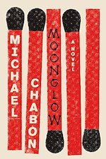 Moonglow - Michael Chabon (ISBN 9780062461391)