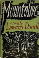 Mountolive, a novel, by Lawrence Durrell - Lawrence Durrell