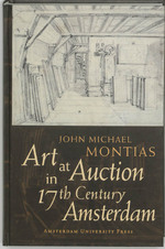 Art at Auction in 17th Century Amsterdam - J.M. Montias (ISBN 9789048505166)