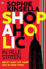Shopaholic in alle staten - Sophie Kinsella