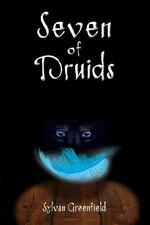 Seven of Druids - Sylvan Greenfield (ISBN 9789491833236)