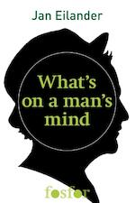 What's on a man's mind - Jan Eilander (ISBN 9789462251489)