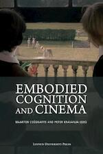 Embodied cognition and cinema (ISBN 9789462700284)