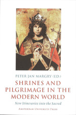 Shrines and Pilgrimage in the Modern World (ISBN 9789089640116)