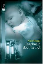 Ingehaald door het lot - Alice Sharpe (ISBN 9789461999757)