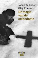 De magie van de orthodoxie