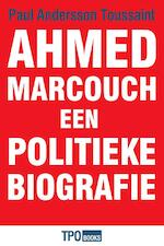 Ahmed Marcouch - Paul Andersson Toussaint (ISBN 9789462251328)
