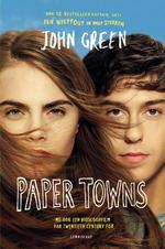 Paper Towns - John Green (ISBN 9789047707370)