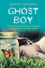 Ghost Boy - Martin Pistorius (ISBN 9789021559902)