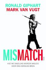 Mismatch - Ronald Giphart, Mark van Vugt (ISBN 9789057597374)