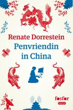 Penvriendin in China - Renate Dorrestein