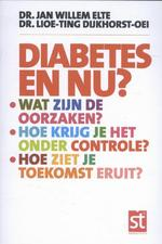Diabetes en nu? - Jan Willem Elte, Lioe-Ting Dijkhorst-Oei (ISBN 9789491549779)