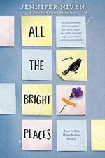 All the Bright Places - jennifer niven (ISBN 9780385755917)