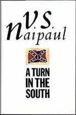 A Turn in the South - V. S. Naipaul (ISBN 9780140114942)