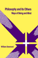 Philosophy and Its Others - William Desmond (ISBN 9780791403082)