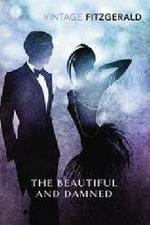 Beautiful & the Damned - F. Scott Fitzgerald (ISBN 9780099541493)
