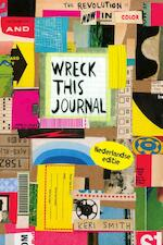Wreck this journal- jubileumeditie - Keri Smith (ISBN 9789000357642)