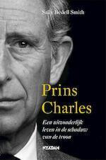 Prins Charles - Sally Bedell Smith (ISBN 9789046822289)