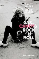 Sax, Candy & rock-'n-roll - Candy Dulfer, Liddie Austin (ISBN 9789038801988)