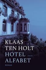 Hotel Alfabet - Klaas ten Holt (ISBN 9789057598692)