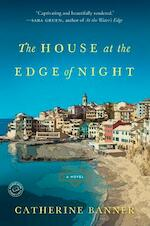The House at the Edge of Night - catherine banner (ISBN 9780812988130)