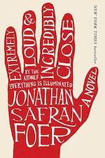 Extremely loud & incredibly close - Jonathan Safran Foer (ISBN 9780241142141)