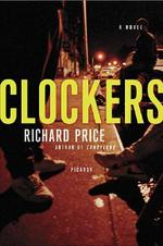 Clockers - Richard Price (ISBN 9780312426187)