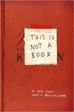 This Is Not a Book - Keri Smith (ISBN 9780399535215)