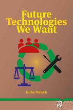 Future Technologies We Want - Ineke Malsch (ISBN 9789462404694)